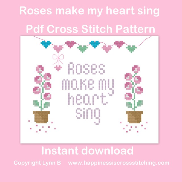 Roses make my heart sing cross stitch pattern featuring roses in pots